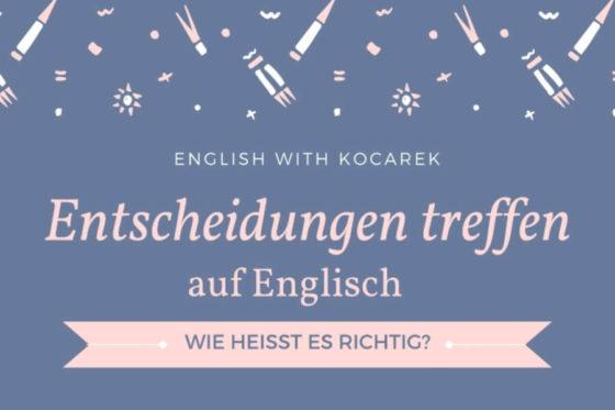 Kocarek_Blog_Entscheidungen_treffen