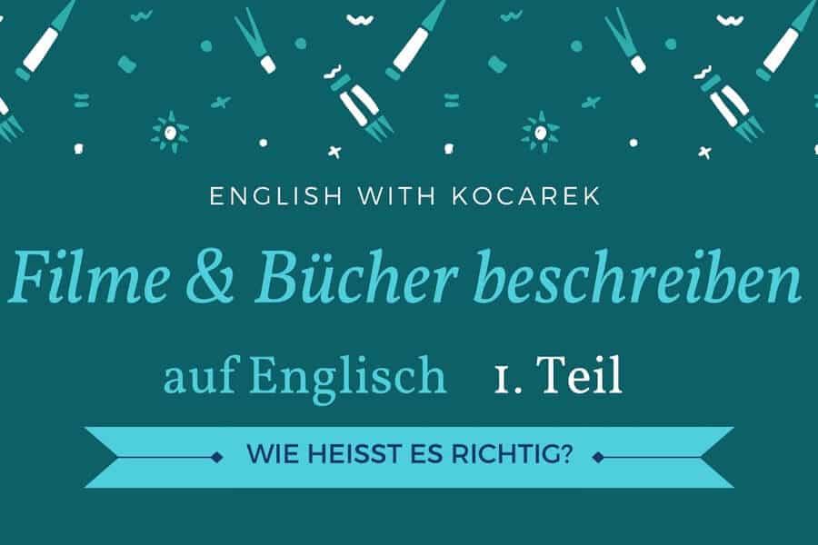 Kocarek_Blog_Filme_Bücher_beschreiben_Teil_1