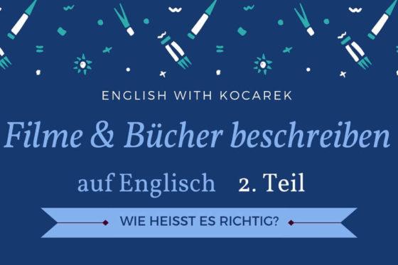 Kocarek_Blog_Filme_Bücher_beschreiben_Teil_2