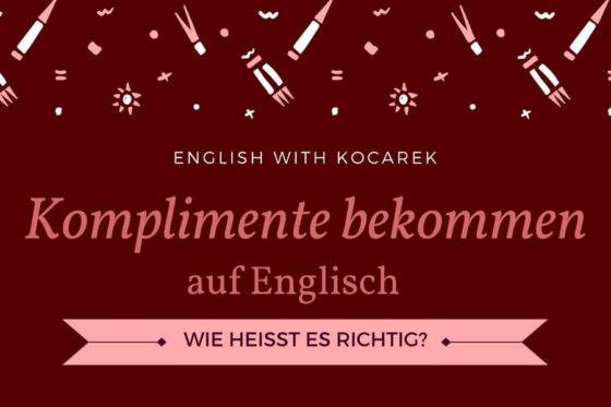 Kocarek_Blog_Komplimente_bekommen