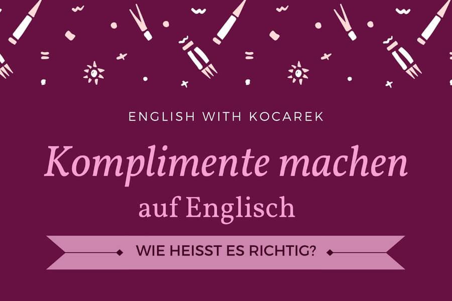 Kocarek_Blog_Komplimente_machen