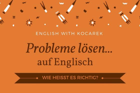 Kocarek_Blog_Probleme_lösen