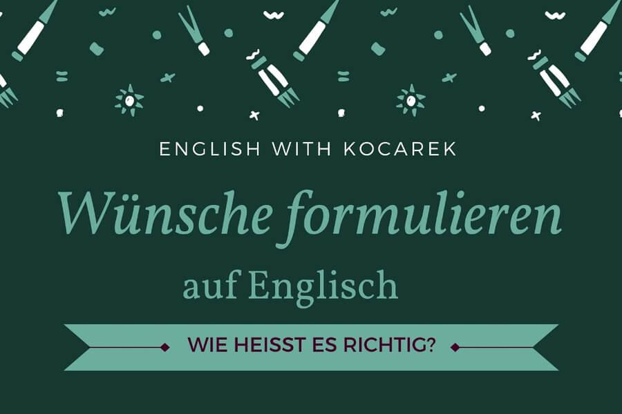 Kocarek_Blog_Wünsche_formulieren