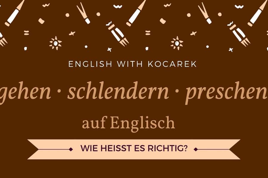 Kocarek_Blog_gehen_schlendern_preschen