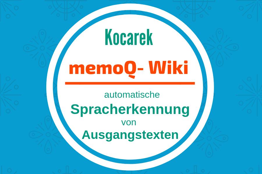 Kocarek GmbH Fachübersetzungen Spracherkennung in memoQ
